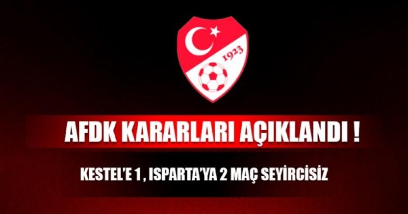 Kestel Spor ve Isparta 32 Spor'a Saha Kapatma Cezası!..