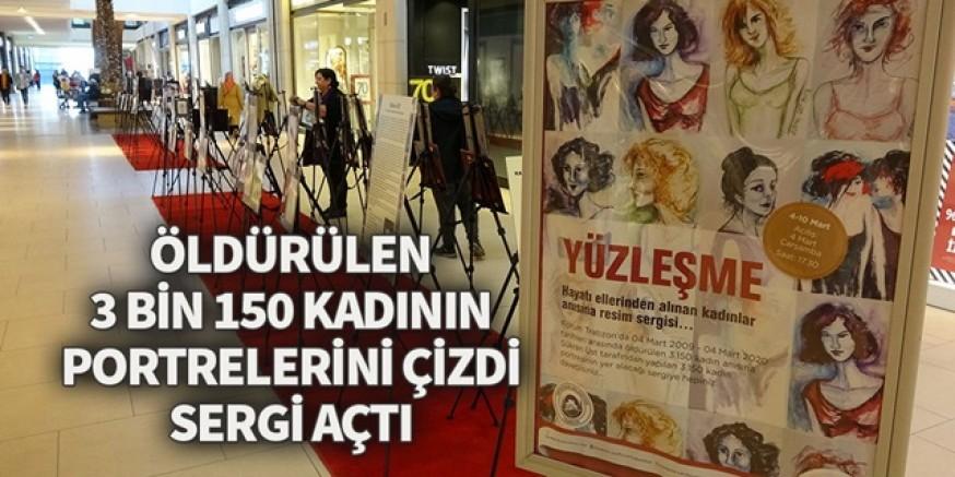 Öldürülen 3 bin 150 kadının portrelerini çizdi sergi açtı..