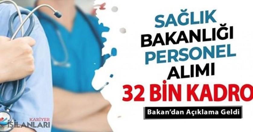 Sağlık Bakanlığı 32 Bin Personel Alımı Yapacak!..