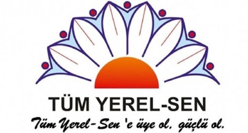 TÜM YEREL-SEN ; MEMURU MAĞDUR ETMEYİN